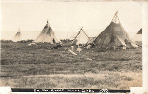 NWT. Indigenous Camp On The Great Slave Lake. RPPC Postcard. Canada