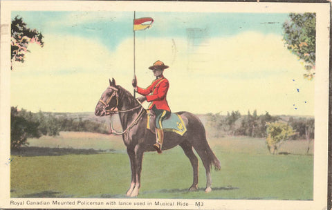 Royal Canadian Mounted Policeman With Lance Used In Musical Ride. Canada Postcard