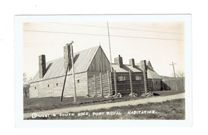 Port Royal, NS. Habitation In The Town Of Port Royal. RPPC Postcard. Canada