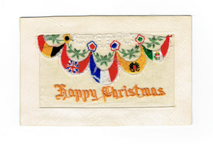 "Embroidered Silk Canada Postcard. WW I. ""Happy Christmas"". Patriotic Flags"