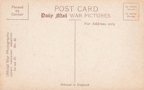WW I. Censor Printed Postcard. The King At The Front. Daily Mail War Pictures.