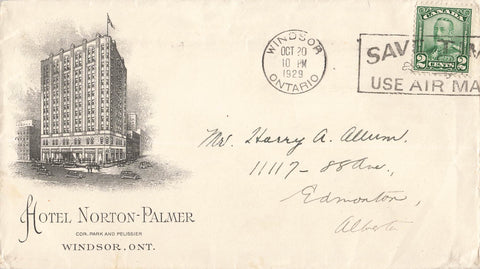 Windsor, ON. Norton-Palmer Hotel Advertising Cover 1929. To Edmonton. Canada