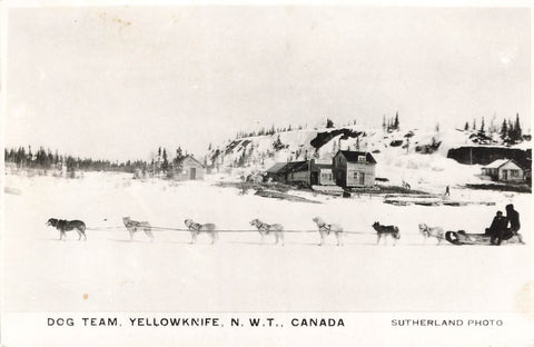 Yellowknife, NWT. Dog Team And Sled. Sutherland Photo. Canada Postcard
