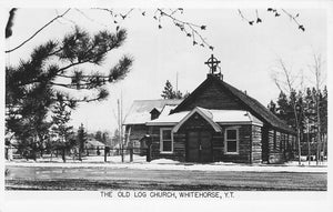 Whitehorse, YT. The Old Log Church. Postcard. Canada