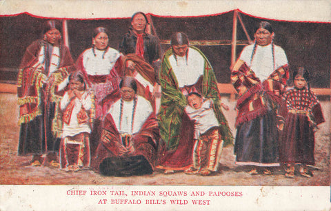 Chief Iron Tail With Indigenous Women And Children In Buffalo Bill's Wild West Show. USA Postcard