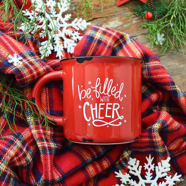 Be Filled With Cheer Holiday Mug
