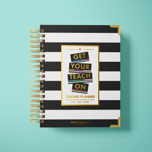 2020 - 2021 Get Your Teach On Undated Teacher Planner