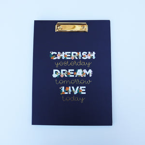 Clipfolio - Cherish YESTERDAY Dream TOMORROW Live TODAY