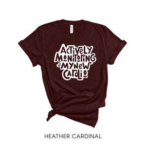 Actively Monitoring Is My New Cardio shirt | BERTEAU & Co.