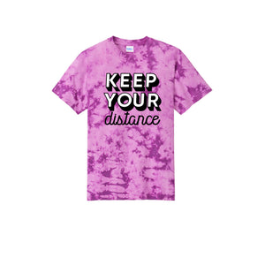 KEEP YOUR Distance Tie Dye Shirt
