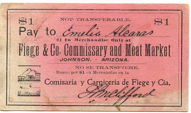 Arizona-Johnson, Fiege & Co. Commissary and Meat Market $1