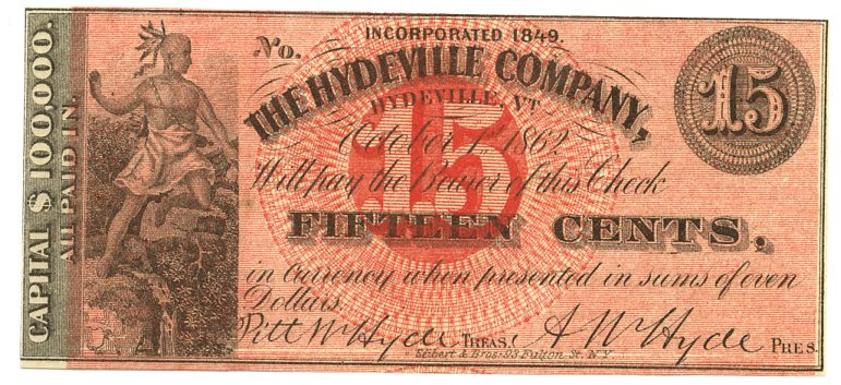 Vermont-Hydeville, The Hydeville Company 15 Cents, October 1, 1862
