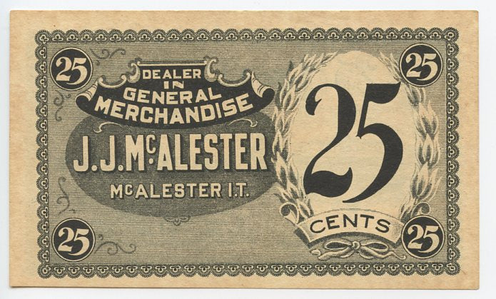 Oklahoma-McAlester, Indian Territory, J.J. McAlester 25 Cents, 190_