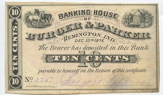 Indiana-Remington, Banking House of Burger & Parker 10 Cents, December 10, 1876