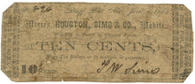 Alabama-Bluff Port/Mobile, Messrs. Houston, Sims & Co. Ten Cents, June 1, 1862