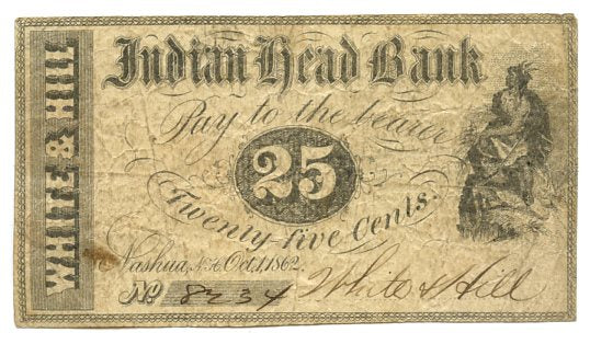 New Hampshire-Nashua, Indian Head Bank White & Hill 25 Cents, October 1, 1862