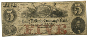 New York-Trumansburgh, Henry D. Barto and Company Bank $5, December 1, 1862