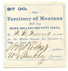 Montana, Territory of Montana Bond Coupon Number 312 $7.50, December 1, 1869