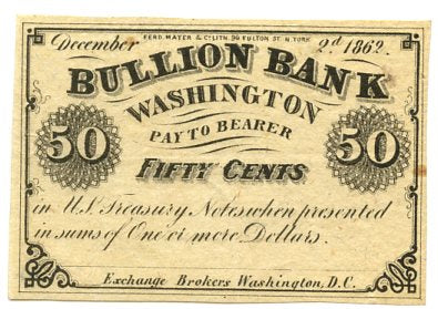 Washington D.C., Bullion Bank 50 Cents, December 2, 1862