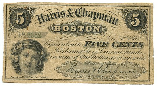 Massachusetts-Boston, Harris & Chapman 5 Cents, December 1, 1862