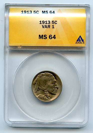 1913 5 Cents, Buffalo Nickel, Variety 1, Anacs MS64