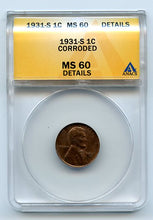 1931-S 1 Cent, Anacs MS60 Details