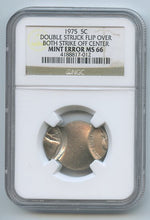 United States Nickel Double Struck Flip Over Both Strike Off Center, 1975