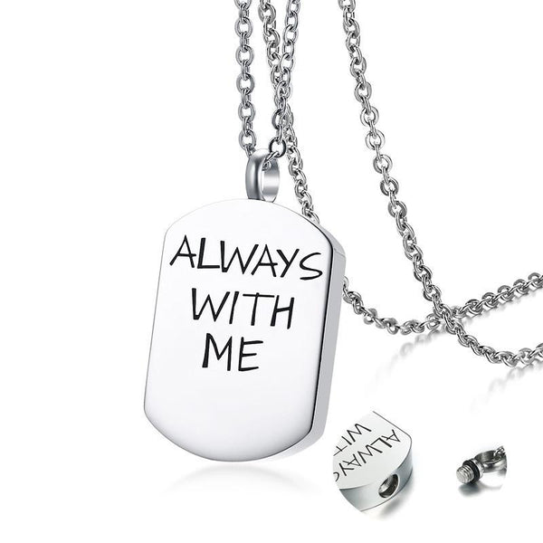 "Cremation Necklace - ""Always With Me"" Silver Dog Tag Cremation Necklace"
