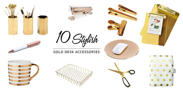 10 stylish gold desk accessories