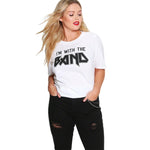 i'm with the band groupie funny plus Size T shirt Casual Basic TShirt Women Loose White Black Top Tees rock heavy metal - WomensPlusSizeShop tops