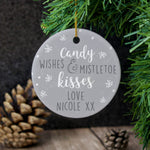 Personalised 'Candy Wishes & Mistletoe Kisses' Round Ceramic Decoration