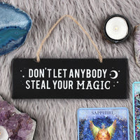 'Don't Let Anybody Steal Your Magic' Wall Sign - Cassolli