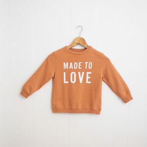 Made To Love Kiddo Sweatshirt | Toasted Caramel