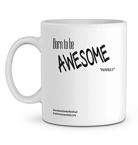 Mug En Céramique Born To Be Awesome Not Perfect Accessoires & Casquettes>Mugs Zé Connect Shirt France