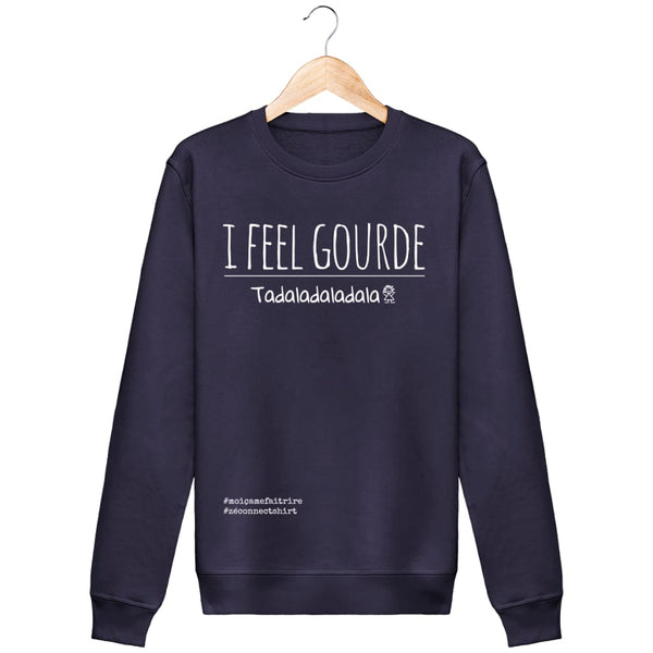 Sweat I Feel Gourde (Tadaladaladala) - Imprimé Blanc - Zé Connect Shirt France