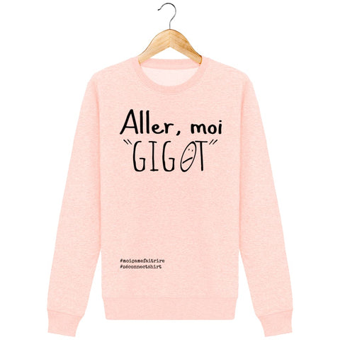 Sweat Unisexe Aller Moi Gigot - Imprimé Noir - Zé Connect Shirt France