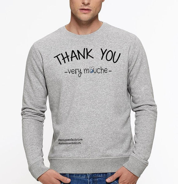 Sweat Unisexe Thank You Very Mouche - Imprimé Noir - Zé Connect Shirt France
