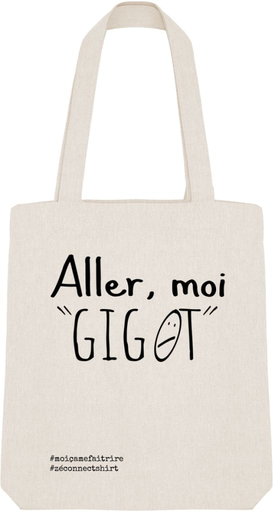 Tote Bag Aller Moi Gigot - Imprimé Noir - Zé Connect Shirt France