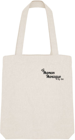 Tote Bag Maman Maniaque - Imprimé Noir Zé Connect Shirt France