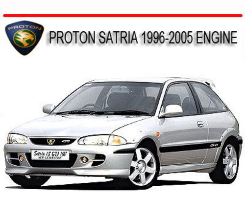 2004 PROTON SATRIA ENGINE FULL SERVICE REPAIR MANUAL DOWNLOAD