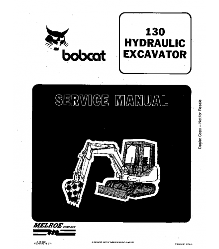 BOBCAT 130 HYDRAULIC EXCAVATOR SERVICE REPAIR MANUAL