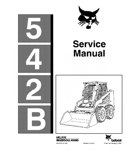 BOBCAT 542B SKID STEER LOADER SERVICE REPAIR MANUAL