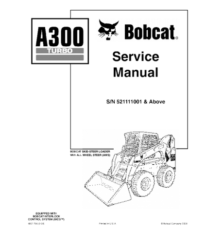BOBCAT A300 TURBO SKID STEER LOADER SERVICE REPAIR MANUAL