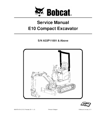 BOBCAT E10 COMPACT EXCAVATOR SERVICE REPAIR MANUAL