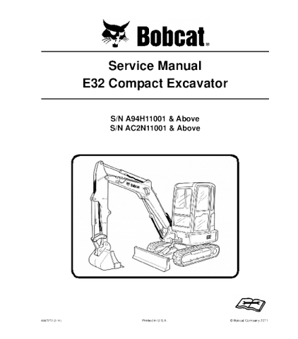 BOBCAT E32 COMPACT EXCAVATOR SERVICE REPAIR MANUAL