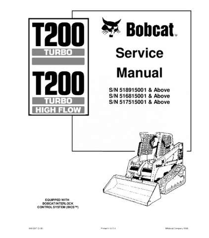 BOBCAT T200 COMPACT TRACK LOADER SERVICE REPAIR MANUAL