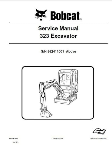 Bobcat 323 Compact Excavator (S/N 562411001& Above ) Service Repair Manual Download