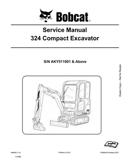 Bobcat 324 Compact Excavator (S/N AKY511001 & Above) Service Repair Manual Download