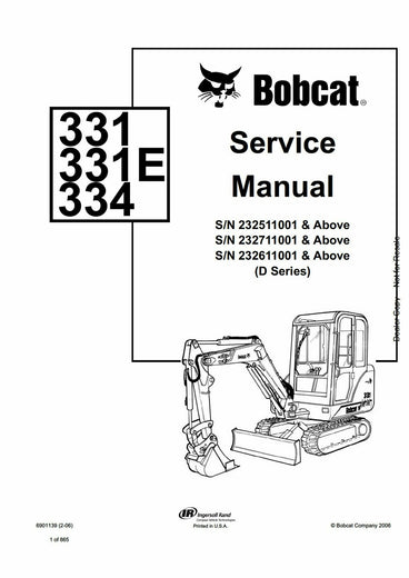 Bobcat 331, 331E, 334 Hydraulic Excavator (D Series) Service Repair Manual Download