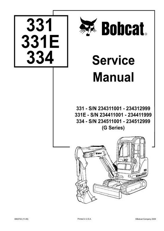 Bobcat 331, 331E, 334 Hydraulic Excavator (G Series) Service Repair Manual Download